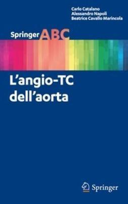 Catalano, Carlo - L'angio-TC dell'aorta, ebook