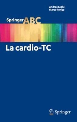 Laghi, Andrea - La cardio-TC, ebook
