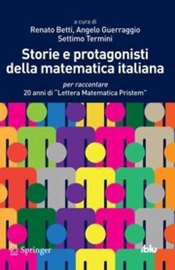 Betti, Renato - Storie e protagonisti della matematica italiana, ebook