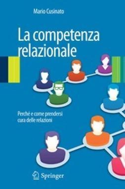 Cusinato, Mario - La competenza relazionale, ebook