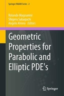 Alvino, Angelo - Geometric Properties for Parabolic and Elliptic PDE's, ebook