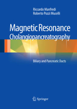 Manfredi, Riccardo - Magnetic Resonance Cholangiopancreatography (MRCP), ebook