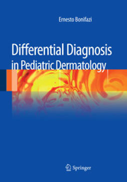 Bonifazi, Ernesto - Differential Diagnosis in Pediatric Dermatology, ebook