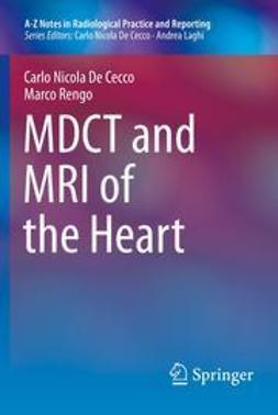 Cecco, Carlo Nicola De - MDCT and MRI of the Heart, ebook