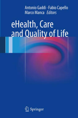 Gaddi, Antonio - eHealth, Care and Quality of Life, e-bok