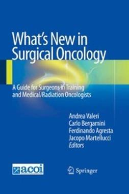 Valeri, Andrea - What's New in Surgical Oncology, ebook