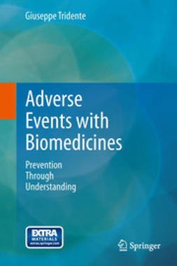 Tridente, Giuseppe - Adverse Events with Biomedicines, ebook