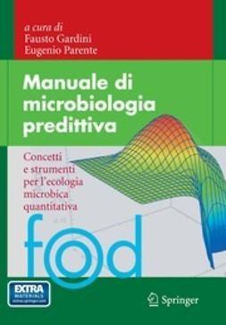 Gardini, Fausto - Manuale di microbiologia predittiva, ebook