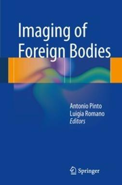 Pinto, Antonio - Imaging of Foreign Bodies, e-bok
