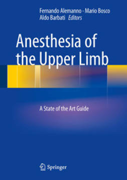 Alemanno, Fernando - Anesthesia of the Upper Limb, ebook
