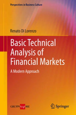 Lorenzo, Renato Di - Basic Technical Analysis of Financial Markets, ebook