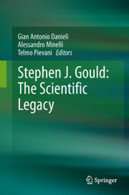 Danieli, Gian Antonio - Stephen J. Gould: The Scientific Legacy, ebook