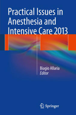 Allaria, Biagio - Practical Issues in Anesthesia and Intensive Care 2013, ebook