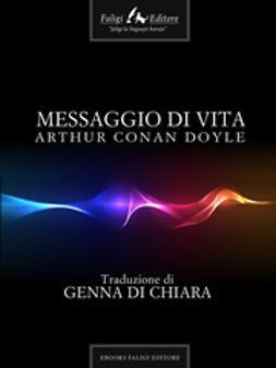 Doyle, Arthur Conan - Messaggio di vita, e-kirja