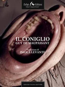 Maupassant, Guy de - Il coniglio, ebook