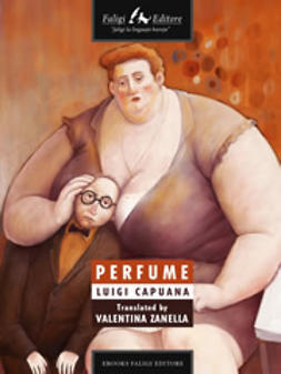 Capuana, Luigi - Perfume, ebook