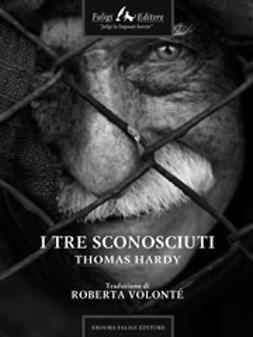 Hardy, Thomas - I tre sconosciuti, ebook