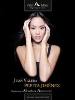 Valera, Juan - Pepita Jiménez, ebook