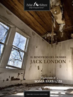 London, Jack - Il beneficio del dubbio, ebook