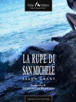 Grant, Allen - La rupe di San Michele, ebook