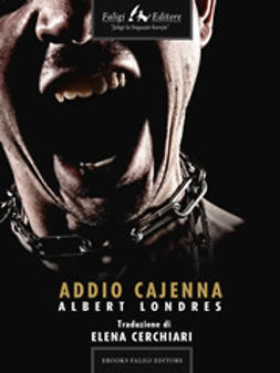 Londres, Albert - Addio Cajenna, ebook
