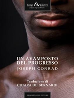 Conrad, Joseph - Un avamposto del progresso, ebook