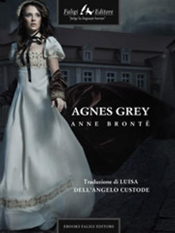 Bronte, Anne - Agnes Grey, e-bok