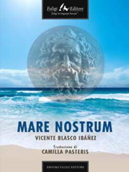 Ibanez, Vicente B. - Mare nostrum, ebook
