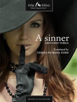 Verga, Giovanni - A Sinner, e-bok