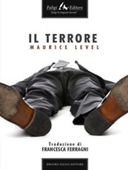 Level, Maurice - Il Terrore, ebook