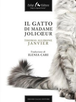 Janvier, Thomas Allibone - Il gatto di Madame Jolicoeur, ebook