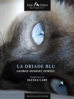 Powell, George H. - La driade blu, ebook