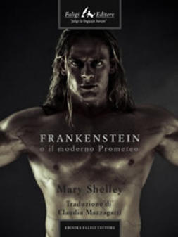 Shelley, Mary W. - Frankenstein, ebook