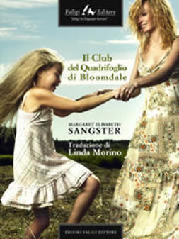 Sangster, Margaret E. - Il Club del Quadrifoglio di Bloomdale, ebook