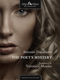 Fogazzaro, Antonio - The Poet s Mystery, e-kirja