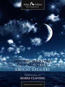 Salgari, Emilio - Die eroberung des mondes, ebook