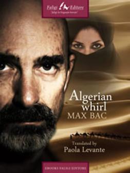 Bac, Max - Algerian whirl, ebook