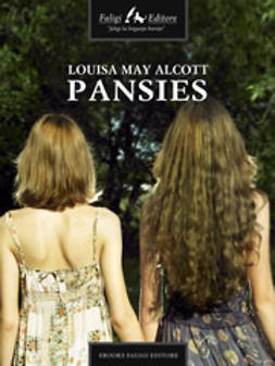 Alcott, Louisa M. - Pansies, ebook