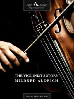 Alcott, Louisa M. - The Violinist's Story, e-bok