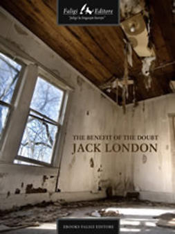 London, Jack - The Benefit of the Doubt, e-kirja