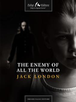 London, Jack - The Enemy of All the World, e-kirja