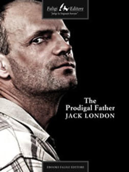 London, Jack - The Prodigal Father, ebook
