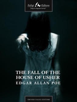 Poe, Edgar A. - The Fall of the House of Usher, ebook
