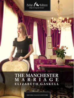 Gaskell, Elizabeth - The Manchester Marriage, ebook
