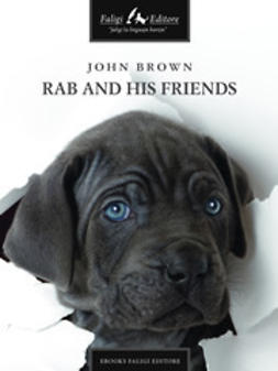 Brown, John - Rab and His Friends, ebook