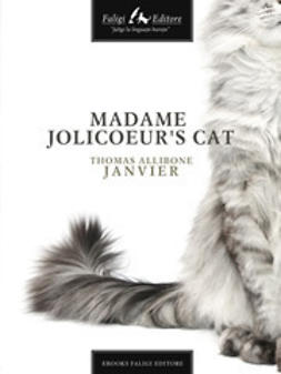 Janvier, Thomas A. - Madame Jolicoeur's Cat, ebook