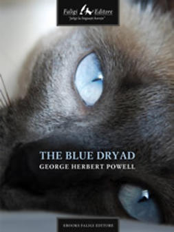 Powell, Geo H. - The Blue Dryad, ebook