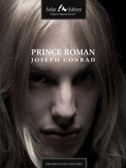 Conrad, Joseph - Prince Roman, ebook