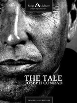 Conrad, Joseph - The Tale, ebook