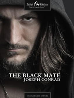 Conrad, Joseph - The Black Mate, e-bok